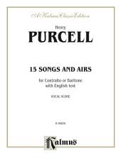 Fifteen Songs and Arias: For Contralto or Baritone with English Text (Vocal Score)