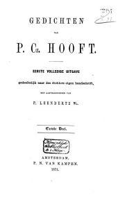 Gedichten van P. Cz. Hooft: eerste volledige uitgave gedeeltelijk naar des dichters eigen handschrift