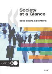 Society at a Glance 2006 OECD Social Indicators: OECD Social Indicators