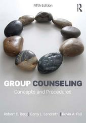 Group Counseling: Concepts and Procedures, Edition 5