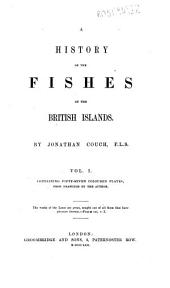 A History of the Fishes of the British Islands: 1