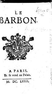 Le Barbon. A satire on P. de Montmaur. L.P.