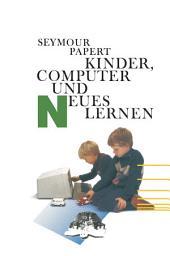 Kinder, Computer und Neues Lernen: Ausgabe 2