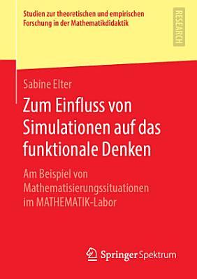 Zum Einfluss von Simulationen auf das funktionale Denken PDF