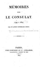 Mémoires sur le consultat: 1799 à 1804