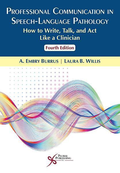 Professional Communication in Speech Language Pathology