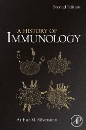 A History of Immunology: Edition 2