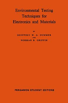 Environmental Testing Techniques for Electronics and Materials PDF