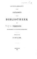 Supplement op den Catalogus van de Bibliotheek der Vereeniging ter bevordering van de Belangen des Boekhandels  Opgemaakt door F  Muller PDF