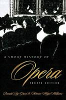 A Short History of Opera PDF