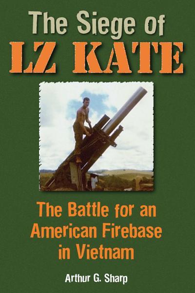 The Siege of LZ Kate PDF