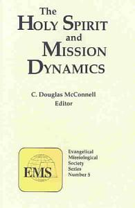The Holy Spirit and Mission Dynamics Book