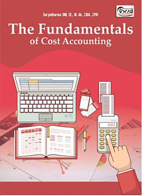 The Fundamentals of Cost Accounting