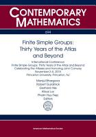 Finite Simple Groups  Thirty Years of the Atlas and Beyond PDF
