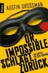Dr  Impossible schl  gt zur  ck PDF