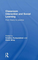 Classroom Interactions and Social Learning PDF