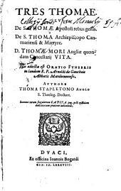 Tres Thomae seu de S. Thomae apostoli rebus gestis