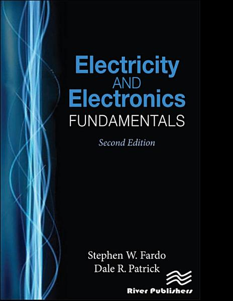 Electricity and Electronics Fundamentals  Second Edition PDF