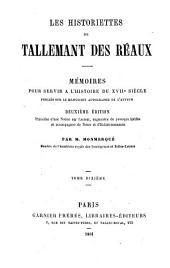 Les historiettes de Tallemant des Réaux: mémoires pour servir à l'histoire du XVIIe siècle, publiés sur le manuscrit autographe de l'auteur, Volume10