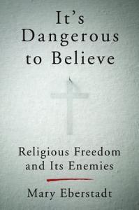 It s Dangerous to Believe Book