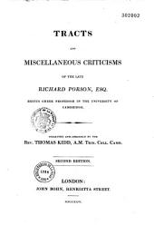 Tracts and miscellaneous criticisms of the late Richard Porson