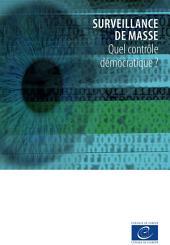 Surveillance de masse - Quel contrôle démocratique ?