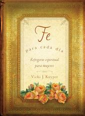 Fe para cada día: Everyday Faith