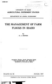 The management of farm flocks in Idaho: Volumes 93-113