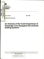 An Analysis of the Crash Experience of Passenger Cars Equipped with Antilock Braking Systems. Technical Report