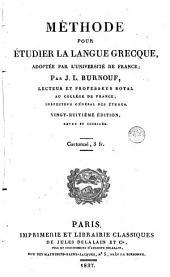 Méthode pour étudier la langue grecque: adoptée par l'université de France