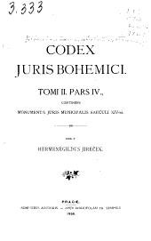 Codex juris Bohemici: pt. 3., Scripta ad rempublicam administrandam spectantia, saec. XIVmi