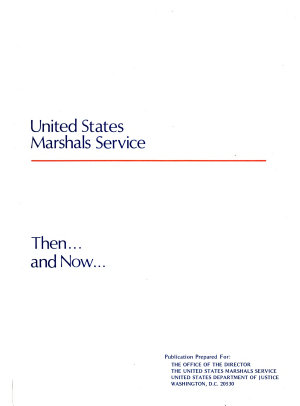 United States Marshals Service Then     and Now PDF