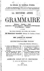 La deuxième année de grammaire ...: à l'usage des écoles primaires, des lycées, des collèges