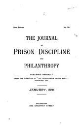 The Journal of Prison Discipline and Philanthropy: Volume 30