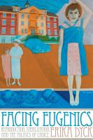 Facing Eugenics PDF