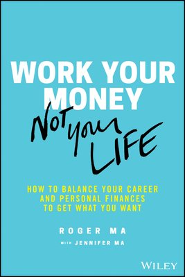 Work Your Money  Not Your Life