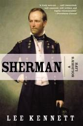 Sherman: A Soldier's Life