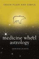 Medicine Wheel Astrology