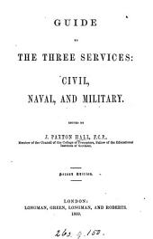 Guide to the three services: civil, naval, and military