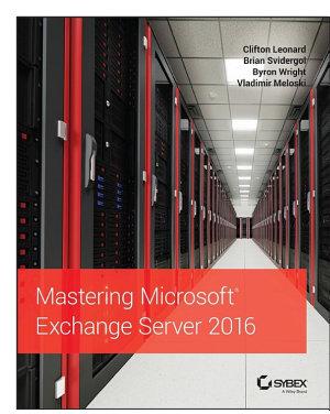 Mastering Microsoft Exchange Server 2016 PDF