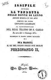 Issipile ovvero la vendetta delle donne di Lenno azione mimica in sei atti composta dal signor Giovanni Galzerani