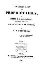 Avertissement aux propriétaires: ou, Lettre à M. Considérant, rédacteur de La Phalange, sur une défense de la propriété