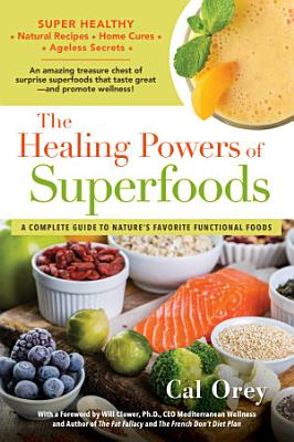 The Healing Powers of Superfoods PDF