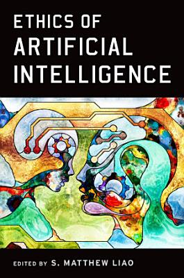 Ethics of Artificial Intelligence