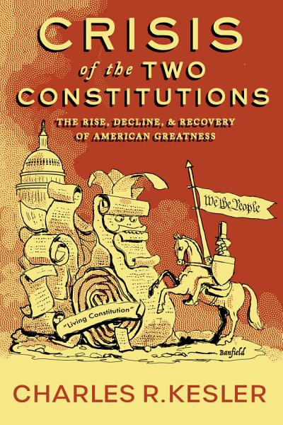 Download Crisis of the Two Constitutions Book