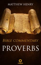 Proverbs - Complete Bible Commentary Verse by Verse