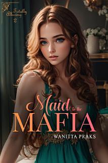 Maid to the Mafia  Totally Alluring Book