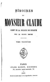 Mémoires de Monsieur Claude: Volumes 3 à 4