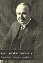 Long Island Medical Journal: Volume 1