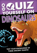 Go Quiz Yourself on Dinosaurs